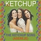 Ketchup Song (asereje), The