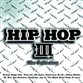 Hip Hop Iii The Collection