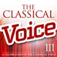 The Classical Voice: A Celebration of the Classical Voice