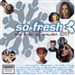 So Fresh - The Hits Of Winter 2003