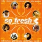 So Fresh - Autumn 2005