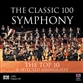 The Classic 100 Symphony: The Top Ten And Selected Highlights