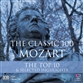 The Classic 100 Mozart: The Top Ten And Selected Highlights