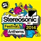 Stereosonic Festival Anthems 2014