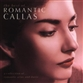 Best Of...romantic Callas, The