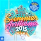 Ministry of Sound Summer Anthems