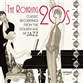 The Roaring Twenties: Classic Recordings From The Golden Age Of Jazz