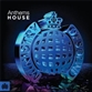Ministry Of Sound: Anthems House