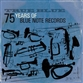 True Blue: 75 Years Of Blue Note