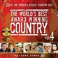 World's Best Award Winning Country Volume 4