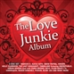 The Love Junkie Album