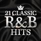 21 Classic R&B Hits