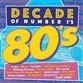 Decades Of #1's - 80's