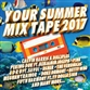 Your Summer Mix Tape 2017