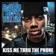 Kiss Me Thru The Phone