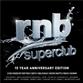 RnB Superclub - 15 Year Anniversary Edition