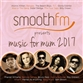 SmoothFM Presents Music For Mum 2017
