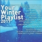 Your Winter Playlist 2017
