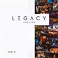 Legacy, Pt. 2: Passion