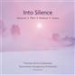 Into Silence: Part Vasks Gorecki Pelecis