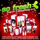 So Fresh: Songs For Christmas 2009