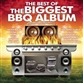 The Best Of The Biggest BBQ Album