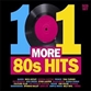 101 More 80's Hits