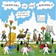 Carnival Of The Animals: A Parade Of Kids Classics