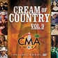 Cream Of Country Volume 9