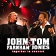 TOGETHER IN CONCERT - JOHN FARNHAM & TOM JONES