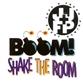 Boom! Shake The Room