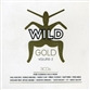 Wild Gold Volume 2