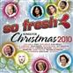 So Fresh Songs For Christmas 2010