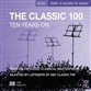 Classic 100 - Ten Years On