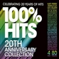 100% Hits - 20th Anniversary Edition