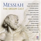 Messiah: The Dream Cast