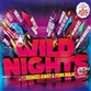 Wild Nights 2011