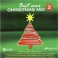 Best Ever Christmas Mix Volume 2