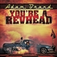 You're A Revhead
