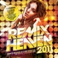 Remix Heaven 2011