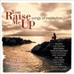 You Raise Me Up: Songs Of Inspiration