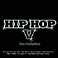Hip Hop V: The Collection