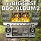 The Biggest BBQ Album 2
