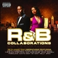 R&B COLLABORATIONS 2007