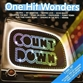 COUNTDOWN: ONE HIT WONDERS