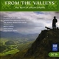 FOLKLORICA - FROM THE VALLEYS