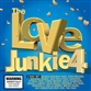 Love Junkie 4