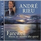 Andre's Choice: Farewell - Music To Soothe The Spirit