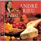 ANDRE'S CHOICE: FEAST - IF MUSIC BE THE FOOD OF LOVE...