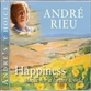 ANDRE'S CHOICE: HAPPINESS - MUSIC FOR A BETTER WORLD